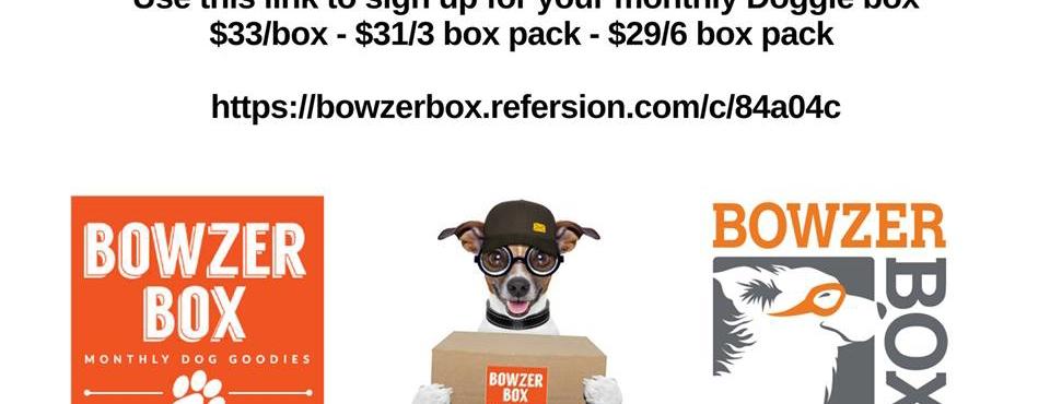 BOWZER BOX